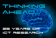 Thinking ahead... 25 years of ICT Research