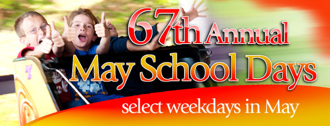 67th Annual May School Days - Select weekdays in May