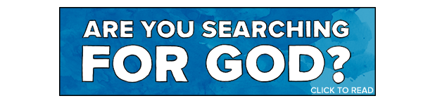 Are you searching for God? (click to read)