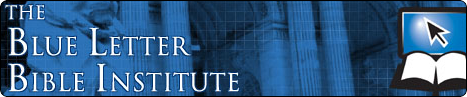 Visit the Blue Letter Bible Institute