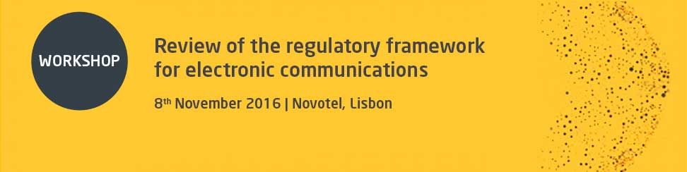 Workshop on the review of the regulatory framework for electronic communications